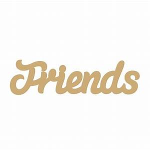 3mm MDF Friends Word in Susa Font