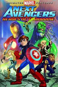 Next Avengers: Heroes of Tomorrow (2008) Review ...