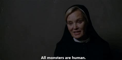 """27 Of The Most Iconic """"american Horror Story"""" Quotes Of. Funny Quotes Cousins. Beautiful Quotes That Make You Think. Strength And Courage Quotes For Cancer Patients. King Friday Xiii Quotes. Alice In Wonderland Quotes Who Are You. Book Quotes Examples. Disney Quotes Cover Photos. Quotes About Moving On And Being Strong"""