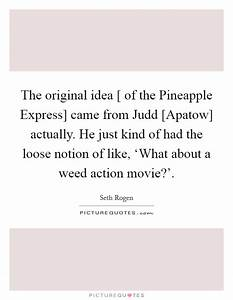 Seth Rogen Quot... Judd Apatow Movie Quotes