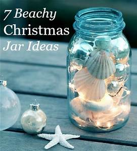 Christmas Jars Charming Beach Theme Ideas Coastal Beach