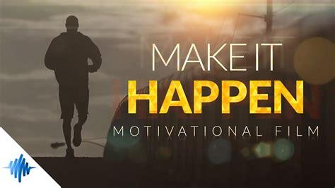happen greatest motivational film ft les