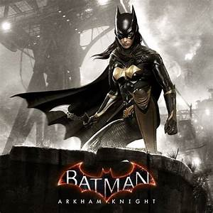 Batgirl expansion included in $40 Batman: Arkham Knight ...