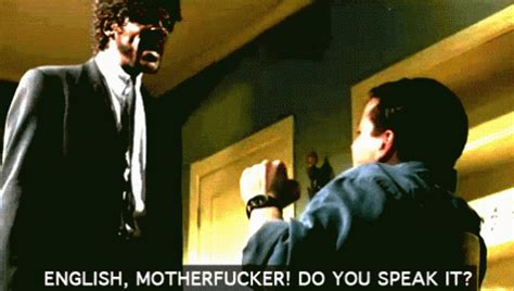 English Motherfucker Do You Speak It Meme - english englishmotherfucker gif english englishmotherfucker pulpfiction discover share gifs