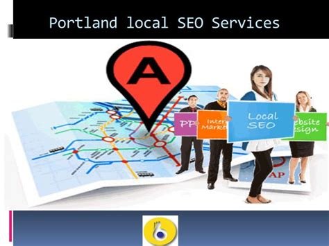 Local Seo Services by Ppt Seo Agencies Portland Usa Powerpoint Presentation