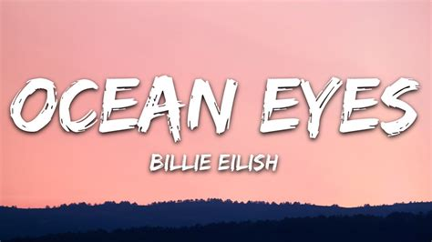 Billie Eilish - Ocean Eyes (Lyrics) - YouTube