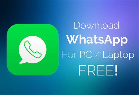 whatsapp for pc laptop free windows 7 xp 8 1 mac