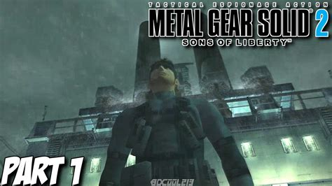 Lets Play Metal Gear Solid 2 Sons Of Liberty Hd Part 1