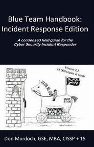 Download Book Pc  Blue Team Handbook  Incident Response