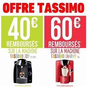 Offre De Remboursement : offre de remboursement odr 40 sur tassimo joy et 60 ~ Carolinahurricanesstore.com Idées de Décoration