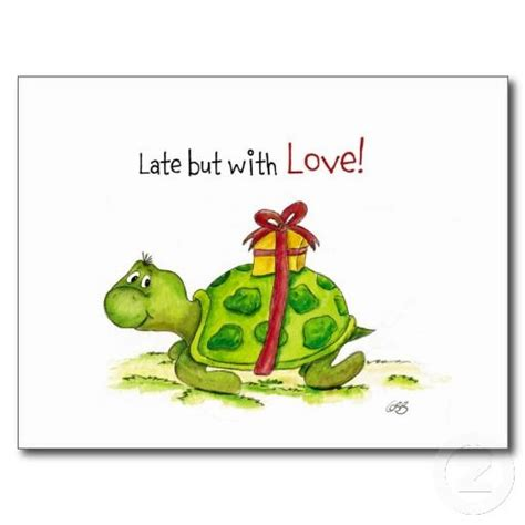 late   love turtle belated birthday wishes