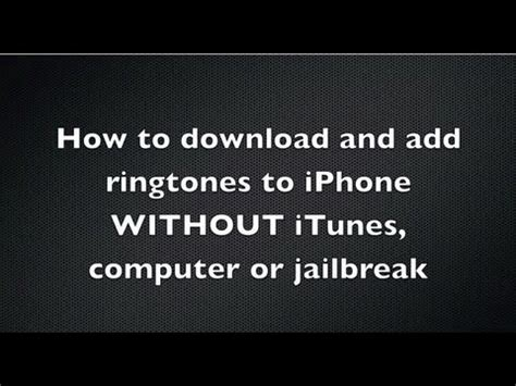 how to on iphone without computer how to and add free ringtones to iphone without