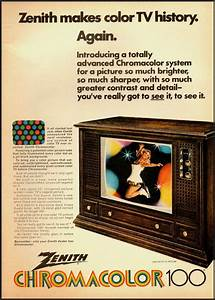 1970 U0026 39 S Vintage Ad For Zenith Chromacolor 100 Television
