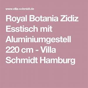 Villa In Hamburg Kaufen : royal botania zidiz esstisch mit aluminiumgestell 220 cm ~ A.2002-acura-tl-radio.info Haus und Dekorationen