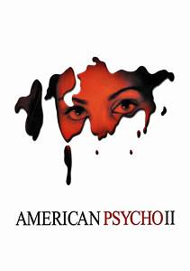 American Psycho 2: All American Girl | Movie fanart ...