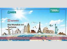 27 de septiembre Día Mundial del Turismo – IMER