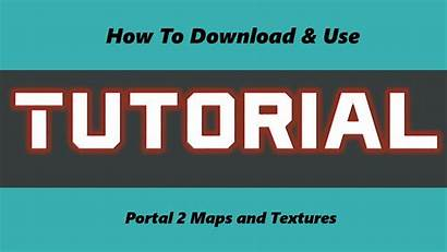 Tutorial Portal Textures Mod Garry