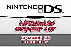 Maximum Power Up Podcast – Episode 56: Nintendo DS