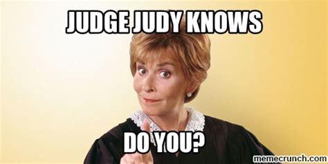 Judge Judy Memes - judge judy knows