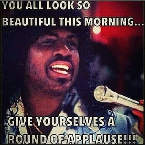Eddie Murphy Memes - 1000 images about good morning on pinterest this morning happy coffee and anne taintor