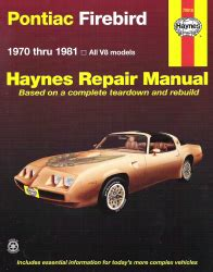 hayes car manuals 1970 pontiac gto electronic throttle control 1970 1981 pontiac firebird haynes repair manual