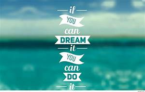Dream Quote Wallpapers High Quality Resolution | Amazing ...
