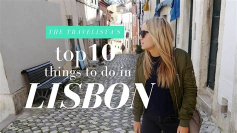 What To Do by 10 Things To Do In Lisbon The Travelista