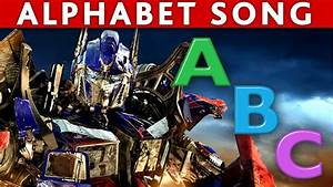 Transformers Abc Song Alphabet Song Abc Nursery Rhymes Abc