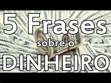5 Frases sobre o dinheiro - YouTube