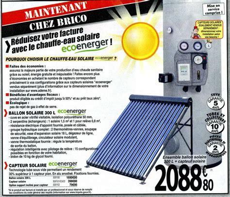 chauffe eau solaire chez brico d 233 p 244 t