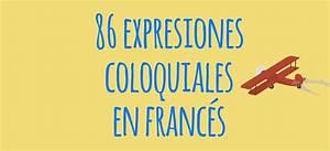86 expresiones coloquiales en francés y su traducción al español El Blog de Idiomas