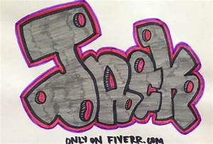 draw your name or phrase in my graffiti style - fiverr
