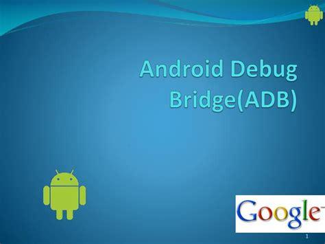 android adb android debug bridge android studio lengkap