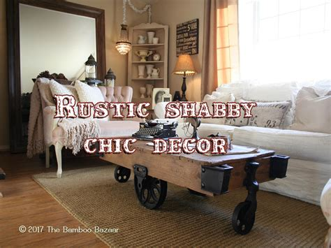 rustic shabby chic décor perfect marriage of two interior design styles
