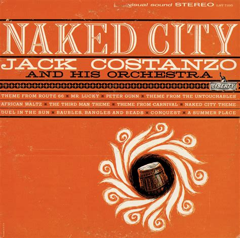 Unearthed In The Atomic Attic Naked City  Jack Costanzo