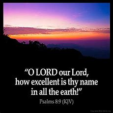 """Psalms 89 Kjv """"o Lord Our Lord, How Excellent [is] Thy"""