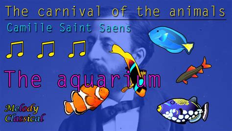camille sa 235 ns the carnival of the animals vii aquarium