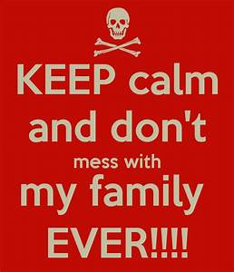 Images Of Dont Mess With My Family Quotes Summer