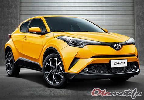Gambar Mobil Toyota Chr Hybrid by Harga Toyota Chr 2018 Review Spesifikasi Gambar