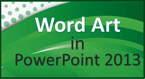 word powerpoint online how to use the missing word art feature in powerpoint 2013