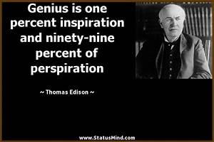 Thomas Edison Q... Perspiration Quotes