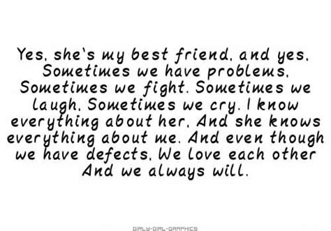 Yes She My Best Friend Quotes
