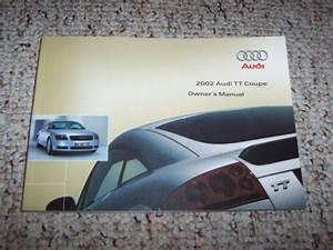 2002 Audi Tt Quattro Coupe Owner Owner U0026 39 S Manual User Guide