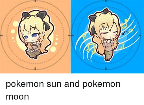 Pokemon Sun And Moon Memes - pokemon sun and pokemon moon moon meme on sizzle