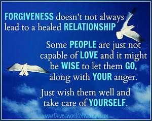 Daveswordsofwis... Forgiving Relationship Quotes