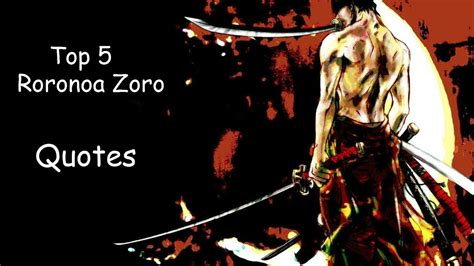 top  zoro quotes  piece youtube