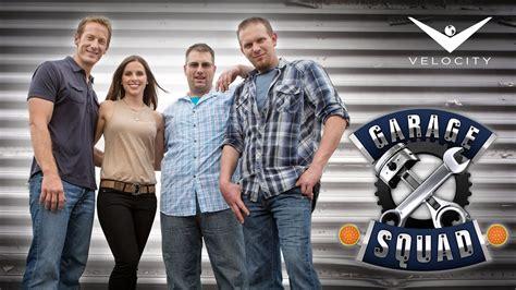 garage squad season   velocity cancelled  renewed