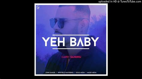 Yeh Baby || Garry Sandhu (bass For All)|new Latest Punjabi