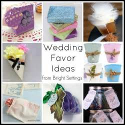 ideas for wedding favors wedding favor ideas