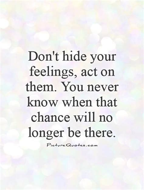 Dont Show Your Feelings Quotes
